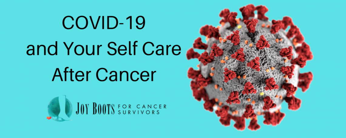 COVID-19 and Your Self Care After Cancer